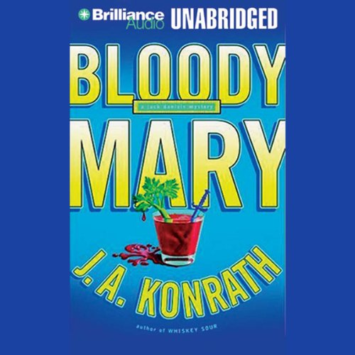 Buchseite und Rezensionen zu 'Bloody Mary: A Jacqueline 'Jack' Daniels Mystery' von J. A. Konrath