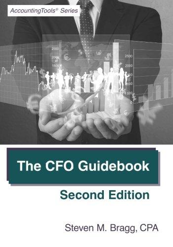 The CFO Guidebook: Second Edition por Steven M. Bragg