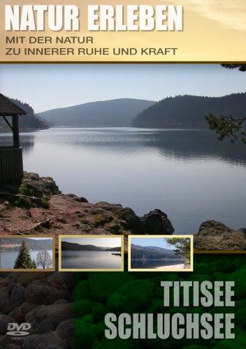 Titisee/Schluchsee - Natur erleben