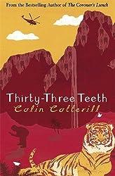 Thirty-Three Teeth (Dr Siri Paiboun Mystery 2 - Old Edition)