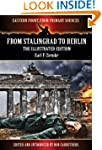 From Stalingrad to Berlin - The Illus...