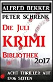 Die Juli Krimi Bibliothek 2017: Acht Thriller auf 1706 Seiten