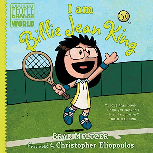 I Am Billie Jean King: Ordinary People Change the World Series (Jeans Kinder Robin)