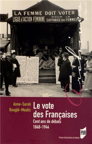 LevotedesFrançaises : Cent ans de débats 1848-1944