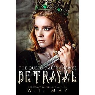 Betrayal: Fae Fairy Paranormal Vampire Werewolf Dragon Shifter Romance (The Queen's Alpha Series Book 11)