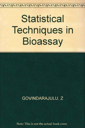 Statistical Techniques in Bioassay