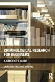 Criminological Research for Beginners: A Student
