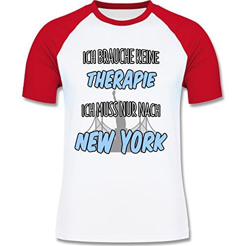 Städte - Ich brauche keine Therapie ich muss nur nach New York - zweifarbiges Baseballshirt für Männer Weiß/Rot