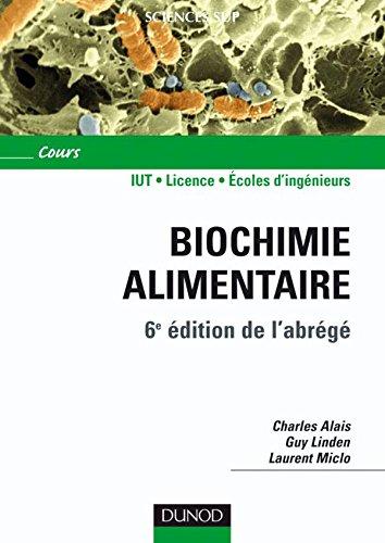Biochimie alimentaire - 6ème édition - 6e édition de l'abrégé