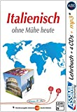 ASSiMiL Selbstlernkurs für Deutsche / Assimil Italienisch ohne Mühe heute: Lehrbuch + 4 Audio-CDs + 1 mp3-CD ‒ Niveau A1‒B2