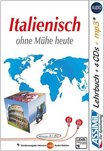 ASSiMiL Selbstlernkurs für Deutsche / Assimil Italienisch ohne Mühe heute: Lehrbuch + 4 Audio-CDs + 1 mp3-CD - Niveau A1-B2