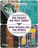 Wie Frauen die Welt sehen / How Women See the World: Die schönsten Bilder von Drohnenfotografinnen / A collection of aerial art by women who fly drones