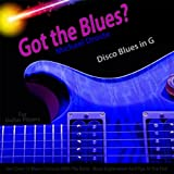 Got the Blues? Disco Blues in the Key of G for Acoustic and Electric Guitar Players