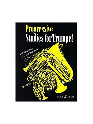 John Miller: Progressive Studies For Trumpet  Sheet Music for Trumpet,  French Horn