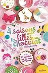 4 Saisons avec les Filles au Chocolat par Cassidy