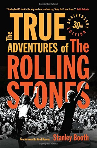 The True Adventures of the Rolling Stones por Stanley Booth