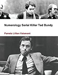 Numerology Serial Killer Ted Bundy
