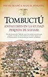 Tombuctú. Andalusíes En La Ciudad Perdida Del Sáhara par Manuel Pimentel Siles