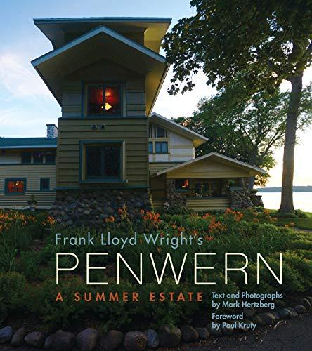 Frank Lloyd Wright's Penwern: A Summer Estate (English Edition) (Lake Delavan)