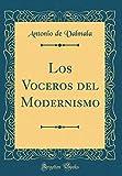Los Voceros del Modernismo (Classic Reprint)