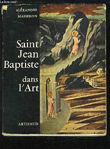 Saint Jean Baptiste dans l'art por MASSERON ALEXANDRE