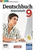Deutschbuch - Realschule Bayern: 9. Jahrgangsstufe - Arbeitsheft mit Lösungen und Übungs-CD-ROM