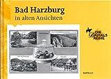 Bad Harzburg in alten Ansichten