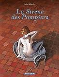La sirène des pompiers / scénario et couleur Hubert | Hubert (1971-....)