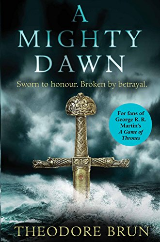 A Mighty Dawn (The Wanderer Chronicles) por Theodore Brun