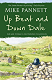 Up Beat and Down Dale: Life and Crimes in the Yorkshire Countryside (English Edition)