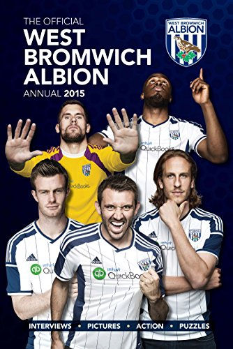 Official West Bromwich Albion FC 2015 Annual (Annuals 2015) por Grange Communications