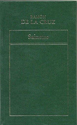 Sainetes (Historia de la Literatura Española) por Ramón de la Cruz