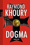 Dogma - Raymond Khoury
