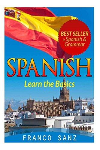 Spanish.: Learn the Basics