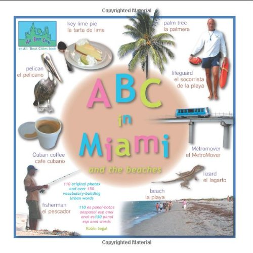 ABC in Miami (All 'bout Cities) por Robin Segal