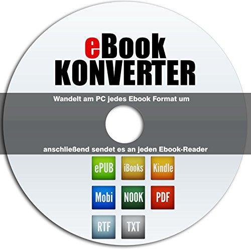 eBook-Konverter-für Kindle, iPad und Alle eBook Reader-Wandelt alle Formate beliebig um (Amazon Kindle Reader Für Pc)