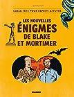 Les nouvelles énigmes de Blake et Mortimer - Casse-tête pour esprits affutés