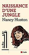Naissance d'une jungle par Huston