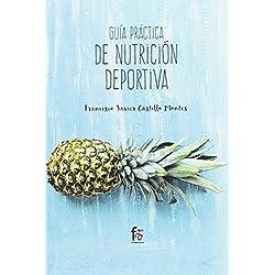 Guía Práctica de Nutrición Deportiva (DEPORTE)