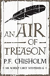 An Air of Treason (Sir Robert Carey Mysteries Book 6)