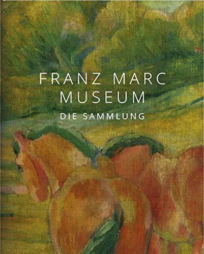 Franz Marc Museum: Die Sammlung