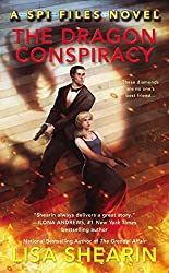 The Dragon Conspiracy (A SPI Files Novel) by Lisa Shearin (2015-01-27)