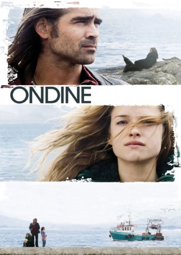 Ondine - Das Mädchen aus dem Meer -