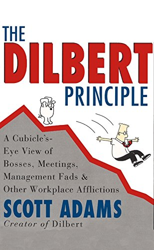 The Dilbert Principle (A Dilbert Book)