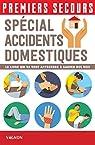 Premiers secours - Spécial accidents domestiques par Poutriquet
