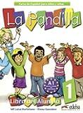 La Pandilla 1: Curso de Espanol Para ninos y ninas