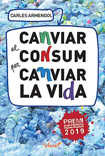 """Resultat d'imatges per a """"Canviar el consum per canviar la vida de Carles Armengol"""""""