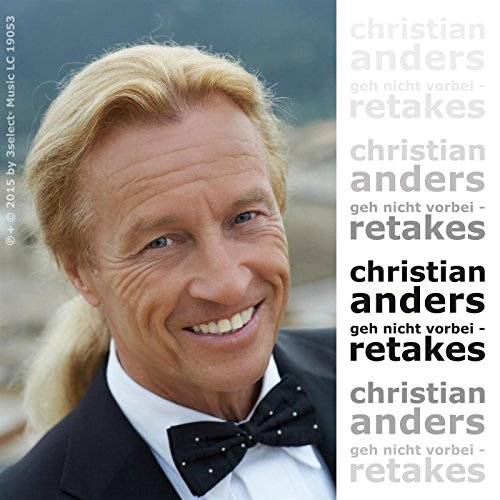 Christian Anders - Geh nicht v...