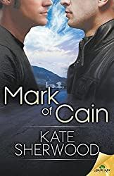 Mark of Cain by Kate Sherwood (2015-05-05)