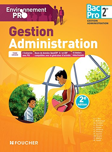 Environnement pro Gestion Administration 2de BAC PRO - 2e dition